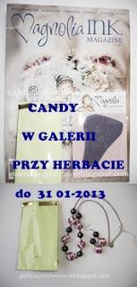 Wygrałam Candy w Galerii przy herbacie