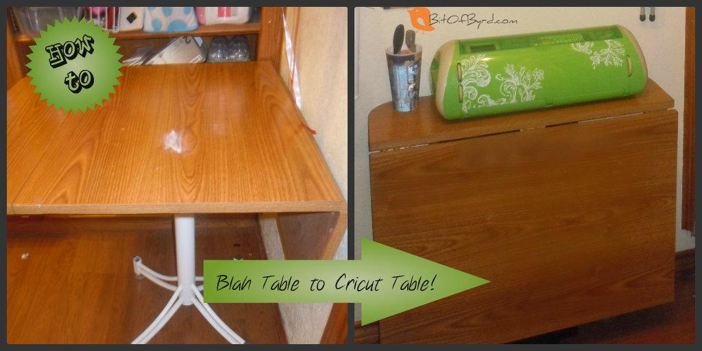 Bit Of Byrd Furniture Repurposing Making A Cricut Table