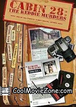 Cabin 28 The Keddie Murders Part I (2004)