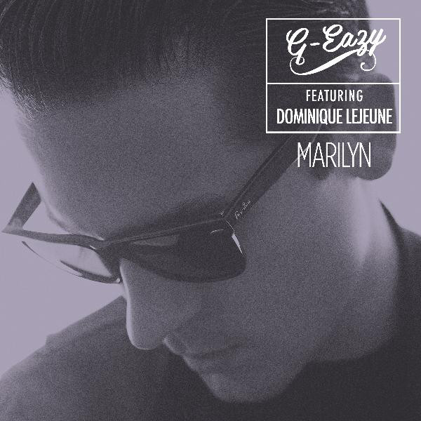 G-Eazy - Marilyn (feat. Dominique Lejeune) - Single Cover