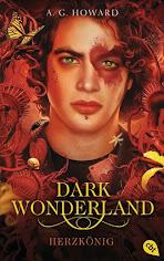 READING: Dark Wonderland Herzkönig von A.G. Howard