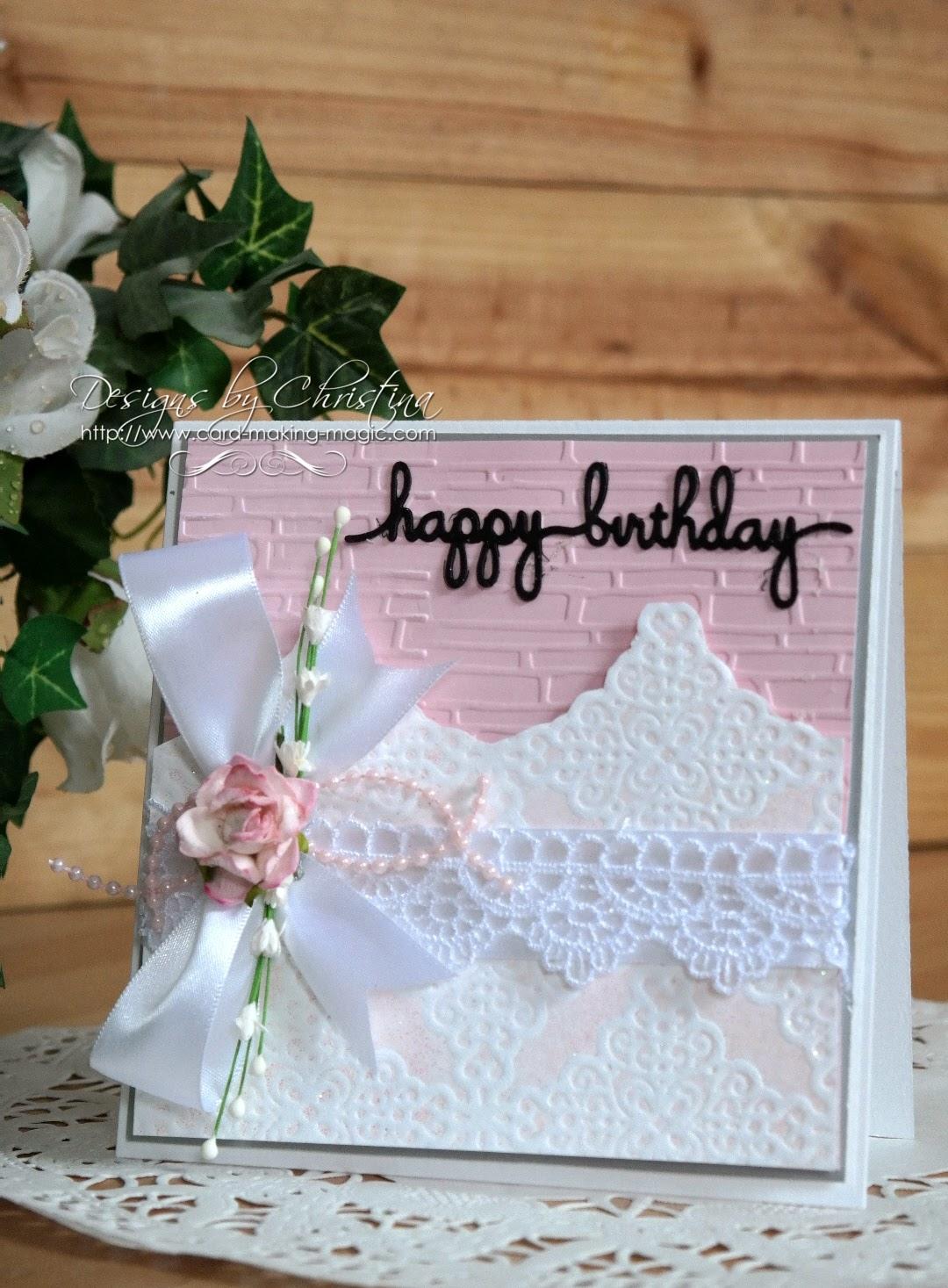 Card Making Magic Ideas Part - 27: Tuesday Tutorial - Lace U0026 Frills Birthday Card