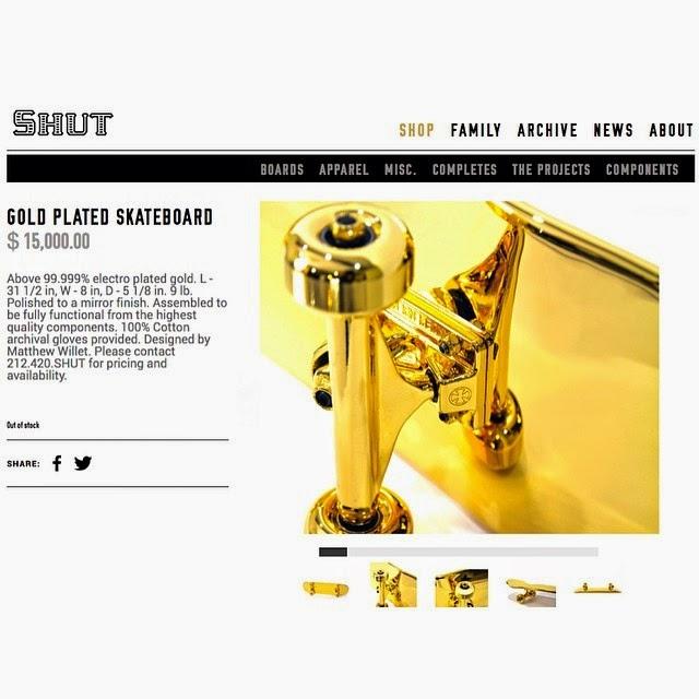 http://www.qqq.shutnyc.com/page/shop/id/633/t/gold-plated-skateboard/