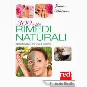 300 e Più Rimedi Naturali - Per ringiovanire viso e corpo - eBook
