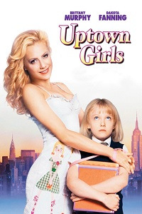 Watch Uptown Girls Online Free in HD