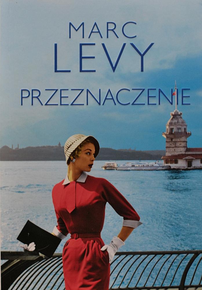 """Marc Levy """"Przeznaczenie"""""""