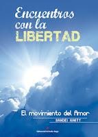 http://editorialcirculorojo.com/encuentros-con-la-libertad-el-movimiento-del-amor/