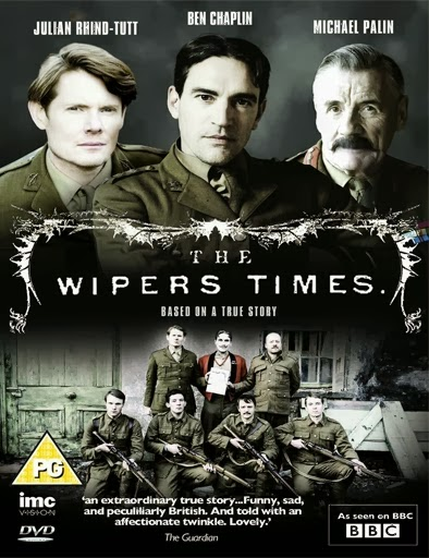 The Wipers Times (2013) Online