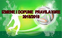 IZMNE I DOPUNE PRAVILA IGRE 2018/2019