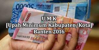 Daftar UMK 2016 Provinsi Banten