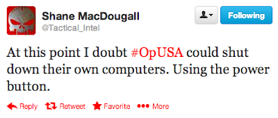 At this point I doubt #OpUSA could shut down their own computers. Using the power button.