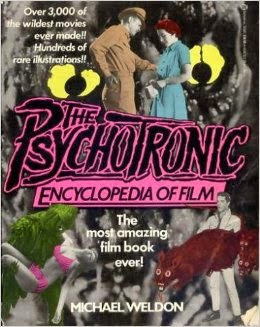 Psychotronic Video Guide by Michael Weldon