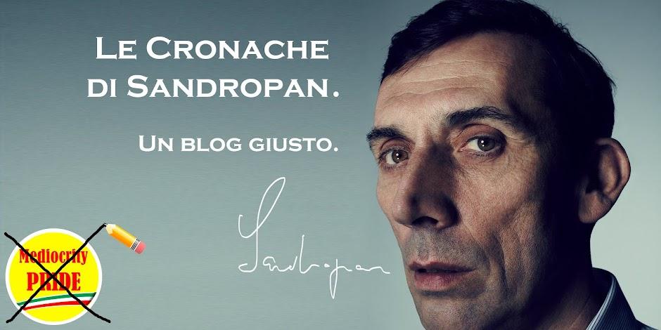 Le Cronache Di Sandropan