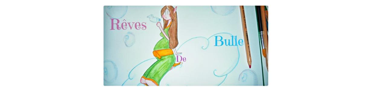 Rêves de Bulle