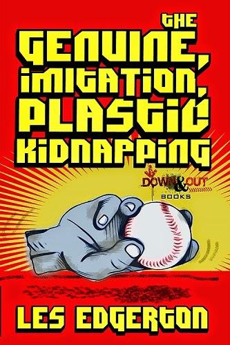 http://www.amazon.com/Genuine-Imitation-Plastic-Kidnapping-ebook/dp/B00MT2YEWC/ref=sr_1_sc_1?ie=UTF8&qid=1409238721&sr=8-1-spell&keywords=les+edgerton+the+genuine+imiatation
