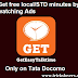 How to get free call on Android mobile with TATA DOCOMO GET app