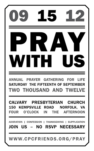 Annual Prayer Gathering for LIFE: www.cpcfriends.org/pray