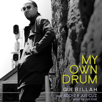 Que B.I.L.L.A.H. - My Own Drum
