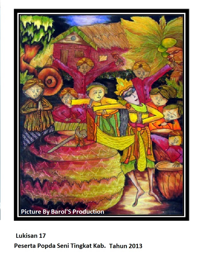 Barol'S Production: Lukisan 17 : Tema : Mencintai Budaya Indonesia