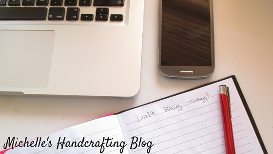 Michelle's Handcrafting Blog