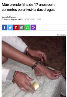 Mãe prende filha de 17 anos com correntes para livrá-la das drogas Marcelo Macaus