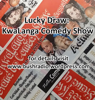 https://bushradio.wordpress.com/2015/05/28/lucky-draw-kwalanga-comedy-show/