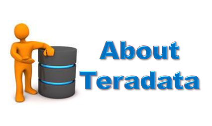 Teradata Wiki: Introduction to Teradata