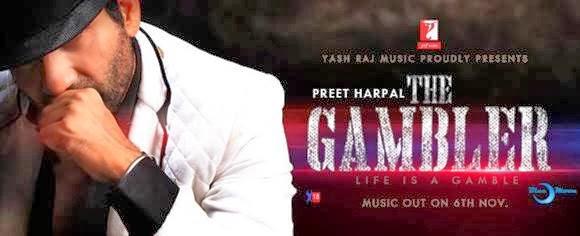 Gambler,Preet,Harpal