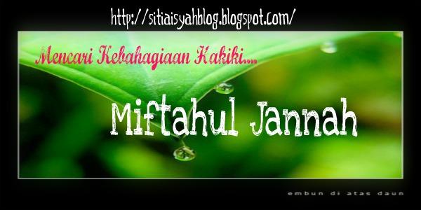 ~Miftahul jannah~