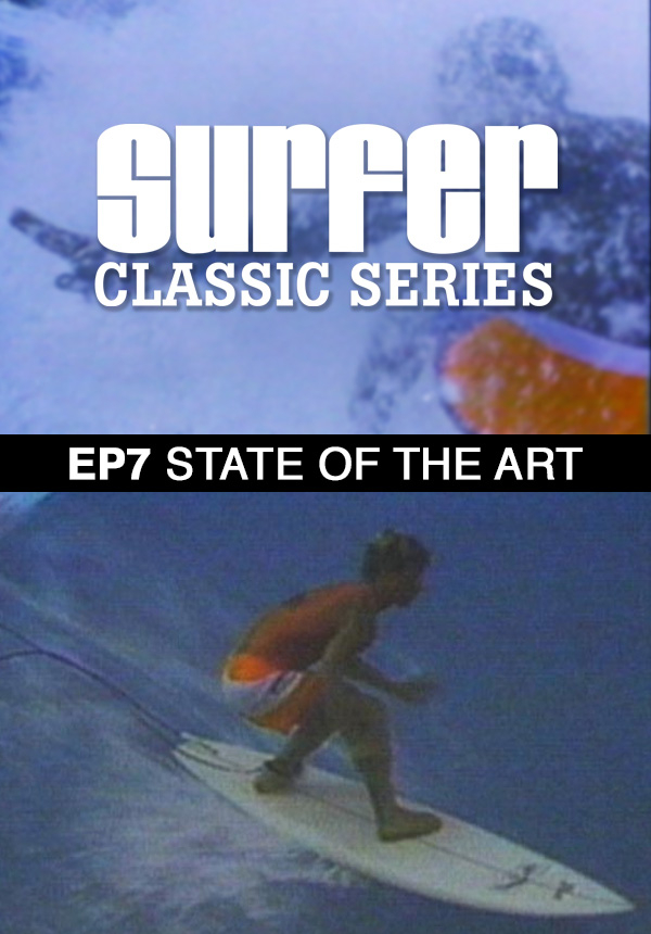 Surfer Magazine - Episode 7 - State of the Art (1987)