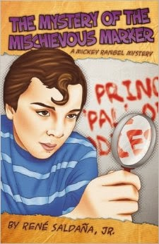 Mystery of the Mischievous Marker: A Mickey Rangel Mystery