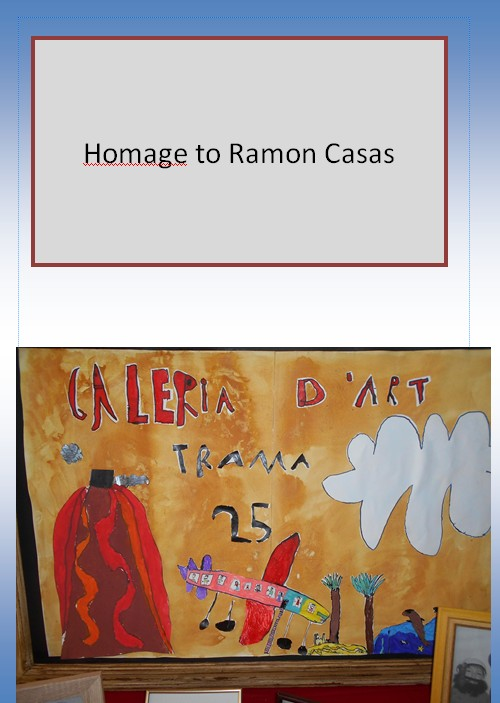 Homage to Ramon Casas