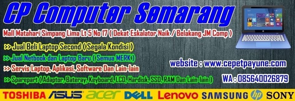 Jual Beli Laptop Semarang dan Sekitarnya [ CP Computer ]