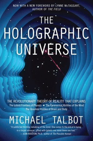 The+Holographic+Universe+by+Michael+Talbot.jpeg