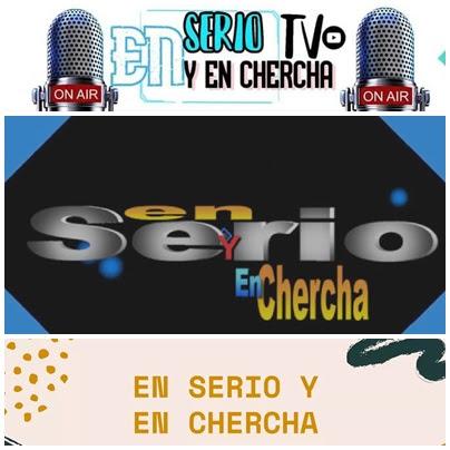 EN SERIO Y EN CHERCHA POR LARIMAR RADIO.COM