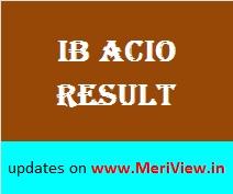MHA Result for IB ACIO exam