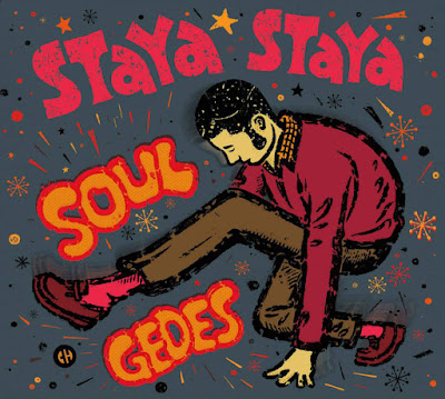 STAYA STAYA - Soul Gedes (2015)