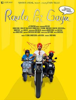 Raula Pai Gaya (2012 - movie_langauge) - Ravinder Grewal, Binnu Dhillon, B.N. Sharma, Jaswinder Bhalla, Kartar Cheema, Maninder Vaily, Sardar Sohi, Surbhi Jyoti, Bobby Layal, Parjesh Kapil, Daman Kaur, Harjit Harman, Diljit Shahi, Teji Sandhu, Parkesh Gaddhu, Aksh Samra