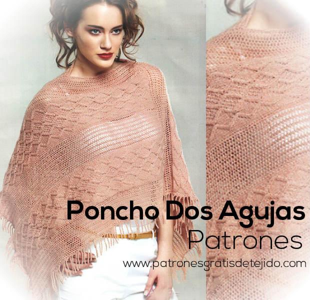 Delicado Poncho tejido a Dos Agujas / Patrones | Crochet y Dos agujas