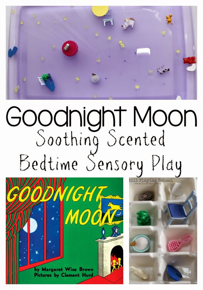 Still Playing School: Soothing Scented Goodnight Moon Inspired ...