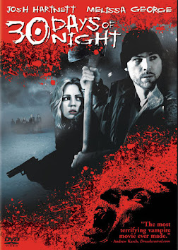 DVD I just watched: 30 Days of Night