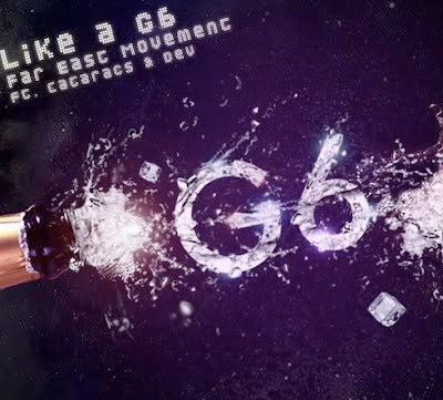 Far East Movement - Like A G6 (feat. The Cataracs and DEV) Lirik dan Video