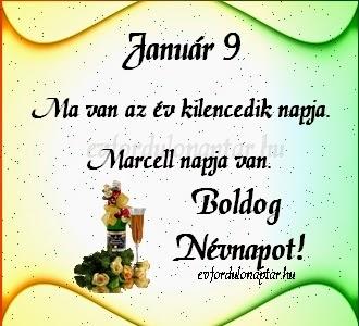 Január 9, Marcell névnap