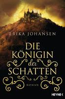 http://www.amazon.de/Die-K%C3%B6nigin-Schatten-Erika-Johansen/dp/3453315863/ref=sr_1_1_twi_1_per?ie=UTF8&qid=1433594321&sr=8-1&keywords=die+k%C3%B6nigin+der+schatten