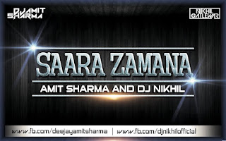 -Download-Top-Retro-Remixes-Saara-Zamana-Amit-Sharma-Dj-Nikhil-Remix