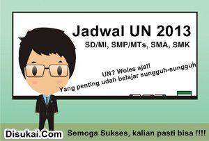 Jadwal UN 2013 - Ujian Nasional SD, SMP, SMA Lengkap