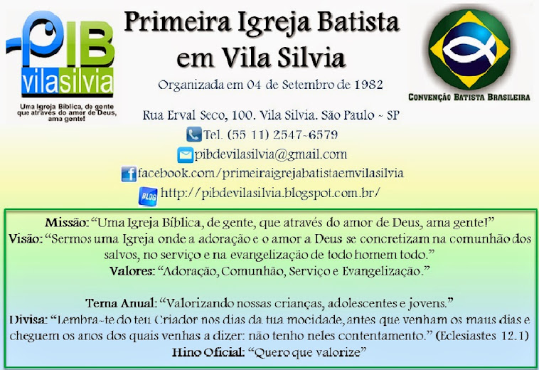 ..:: Primeira Igreja Batista em Vila Sílvia ::..