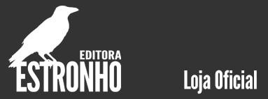 EDITORA ESTRONHO - LOJA OFICIAL