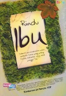 http://www.bukukita.com/Buku-Novel/Drama/119230-Rindu-Ibu.html