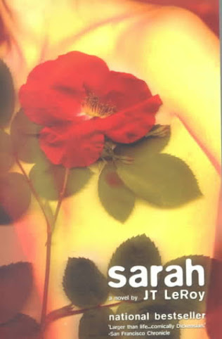 To Read: Sarah A Novel by J T LeRoy
